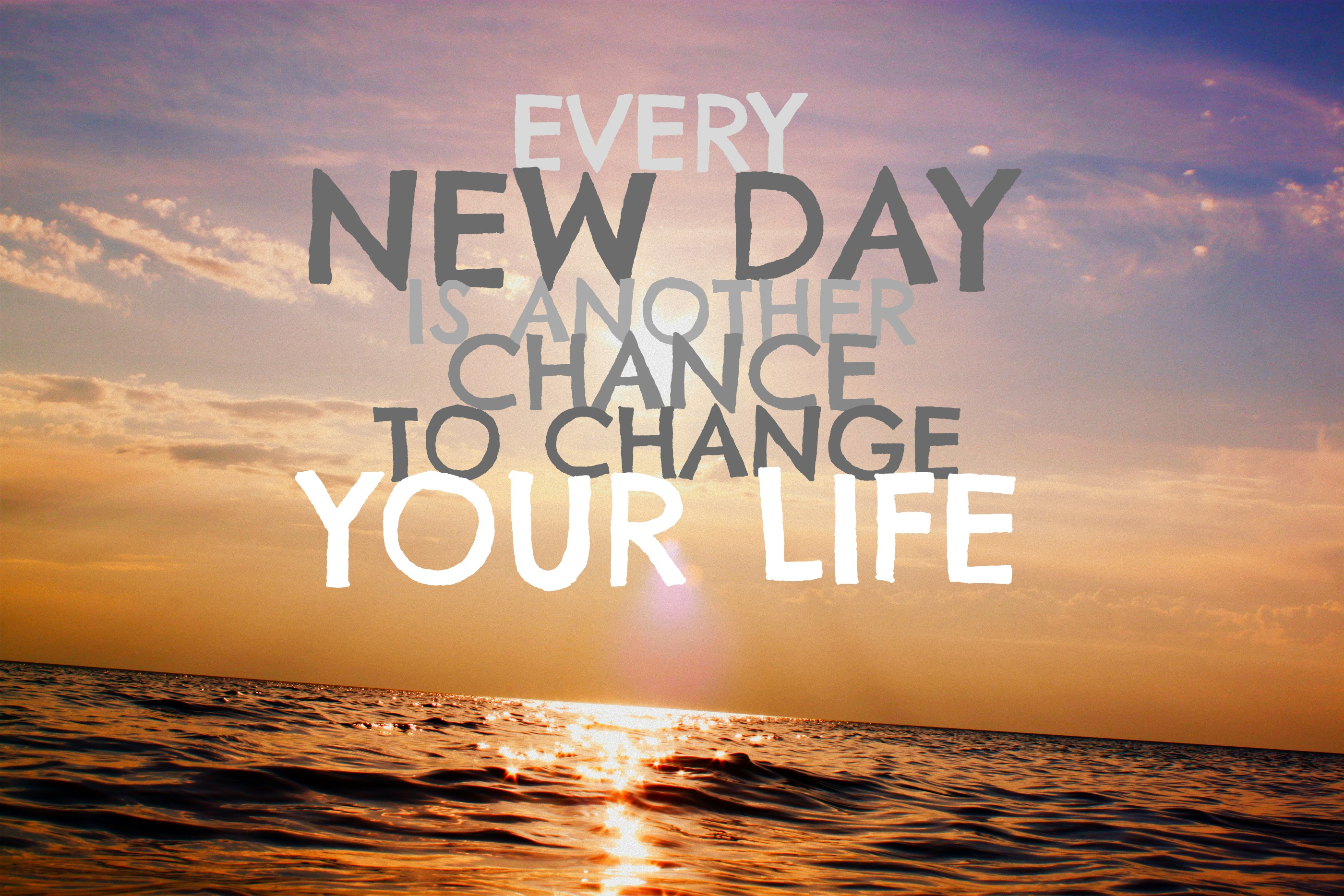 Change your Life Today 767.91 Kb
